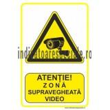 ATENTIE ! Zona supravegheata video