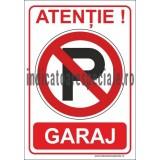 ATENTIE ! GARAJ