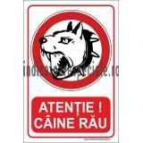 ATENTIE ! CAINE RAU