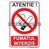 ATENTIE FUMATUL INTERZIS