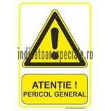 ATENTIE Pericol General
