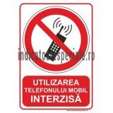 Utilizarea telefonului mobil INTERZISA