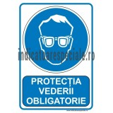 Protectia vederii OBLIGATORIE