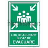 LOC DE ADUNARE in caz de evacuare