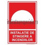 INSTALATIE DE STINGERE A INCENDIILOR