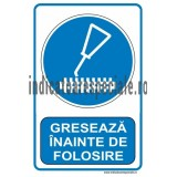 GRESEAZA INAINTE DE FOLOSIRE